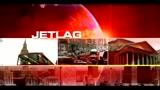 23/07/2011 - Jetlag, 'ndrangheta, ultima fermata nord
