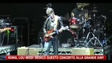 Roma, Lou Reed: dedico questo concerto alla grande Amy