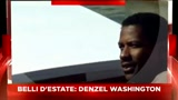 29/07/2011 - Sky Cine News presenta I belli dell'estate - Denzel Washington