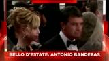 29/07/2011 - Sky Cine News presenta I belli d'estate - Antonio Banderas