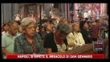 Napoli, si ripete il miracol di San Gennaro