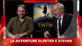 31/10/2011 - Intervista a Steven Spielberg e Peter Jackson