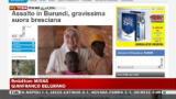 Burundi, ucciso volontario italiano