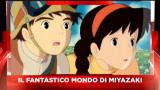 Sky Cine News: Speciale Myazaki