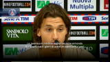 Ibra, tutte le sue conferenze stampa...
