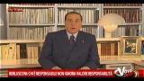 27/02/2013 - Berlusconi: chi è responsabile non ne ignora il valore