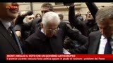 Monti: meglio voto che un governo antieuropeo