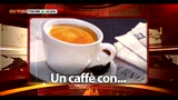 22/05/2013 - Un caff con...Enrico Costa