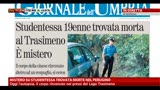 Umbria, studentessa cinese morta: denunciato 37enne italiano