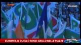 23/05/2014 - Europee, il duello Renzi-Grillo nelle piazze