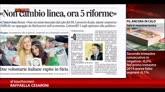 07/08/2014 - Sul Messaggero, Renzi: non cambio linea, ora 5 riforme