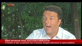 """Renzi: """"Nuove tasse? No, solo chiacchiere estive"""""""