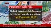 30/09/2014 - Ipotesi Tfr in busta paga, misura scatterebbe dal 1°gennaio