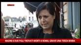 27/10/2014 - Roma, mamma e due bambini trovati morti in casa