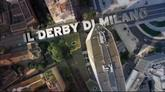 Tutto sul Derby di Milano