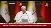 """Papa ad Erdogan: """"Tutte le fedi unite contro il terrorismo"""""""