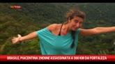 26/12/2014 - Brasile, piacentina 29enne assassinata a 300km da Fortaleza