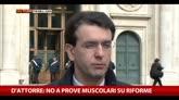 13/02/2015 - D'Attorre, no a prove muscolari su riforme