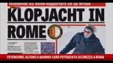 Feyenoord, Alfano a Marino: sarà potenziata sicurezza a Roma