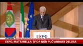 Expo, Mattarella: sfida non può andare delusa