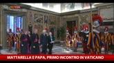 Mattarella e Papa Francesco, primo incontro in Vaticano