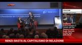 Renzi: basta al capitalismo di relazione