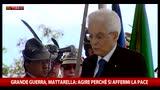 Grande Guerra, Mattarella: agire perché si affermi la pace