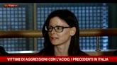 Vittime di aggressioni con l'acido, i precedenti in Italia