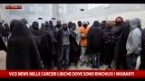 Vice News: le carceri libiche dove sono rinchiusi i migranti