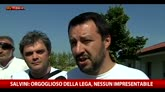 Salvini: orgoglioso della Lega, nessun impresentabile