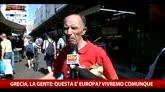 29/06/2015 - Grecia, la gente: questa è l'Europa? Vivremo comunque