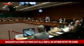 13/07/2015 - Grecia, raggiunto accordo ma riforme entro tre giorni