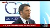 G20, Renzi: pugno duro contro chi non rispetta nostre leggi