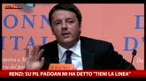 """Renzi: sul Pil Padoan mi ha detto """"tieni la linea"""""""
