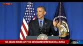 Isis, Obama: non mi aspetto cambio di strategia da Russia