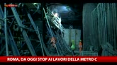 Roma, da oggi stop ai lavori della Metro C