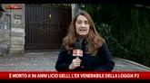 Arezzo, morto Licio Gelli a Villa Wanda