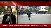 Renzi e Franceschini inaugurano l'apertura di sei domus