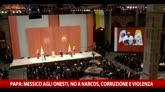 13/02/2016 - Papa: Messico a onesti, no a narcos, corruzione, violenza