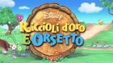 25/02/2016 - Riccioli D'oro e Orsetto - Disney Junior