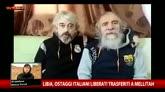 Libia, ostaggi italiani liberati trasferiti a Mellitah
