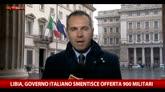 26/04/2016 - Libia, governo italiano smentisce l'offerta di 900 militari