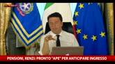 04/05/2016 - Pensioni, Renzi: pronto il meccanismo di uscita anticipata