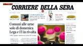 17/05/2016 - La rassegna stampa, i giornali di martedì 17 maggio