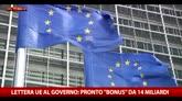17/05/2016 - Lettera Ue al governo: bonus  da 14 mld