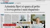 17/06/2016 - Pop. Vicenza, pensionato suicida aveva perso 400mila euro