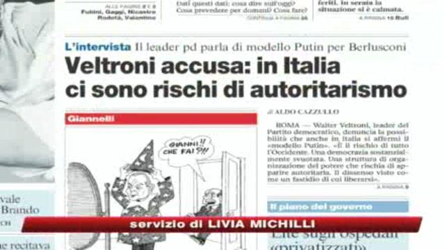 Veltroni: In Italia ci sono rischi di autoritarismo