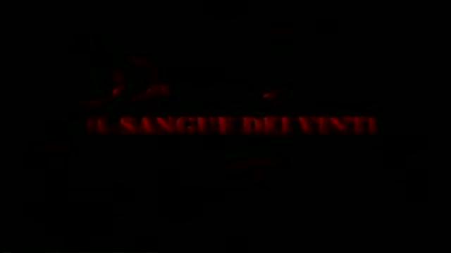 IL SANGUE DEI VINTI - il trailer