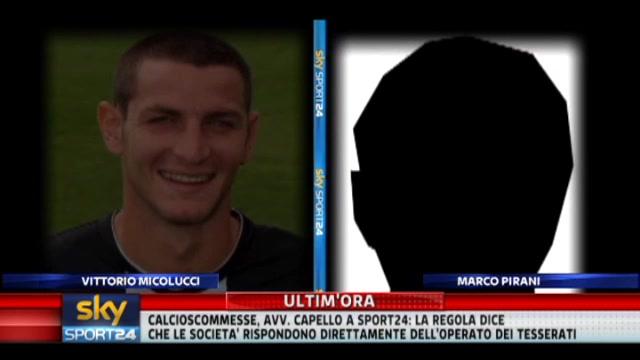 Scommesse, le intercettazione di Vittorio Micolucci e Marco Pirani