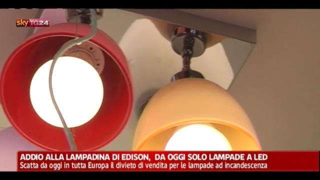 Addio alla lampadina di Edison, da oggi solo lampade a led